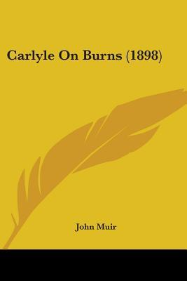 Carlyle on Burns (1898)