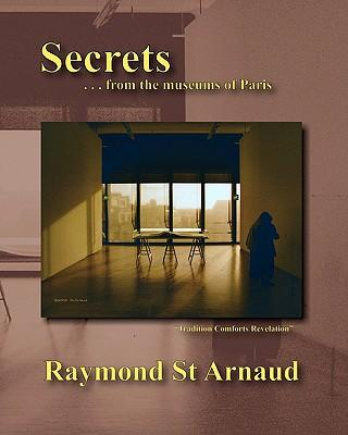 Secrets . . . from the Museums of Paris
