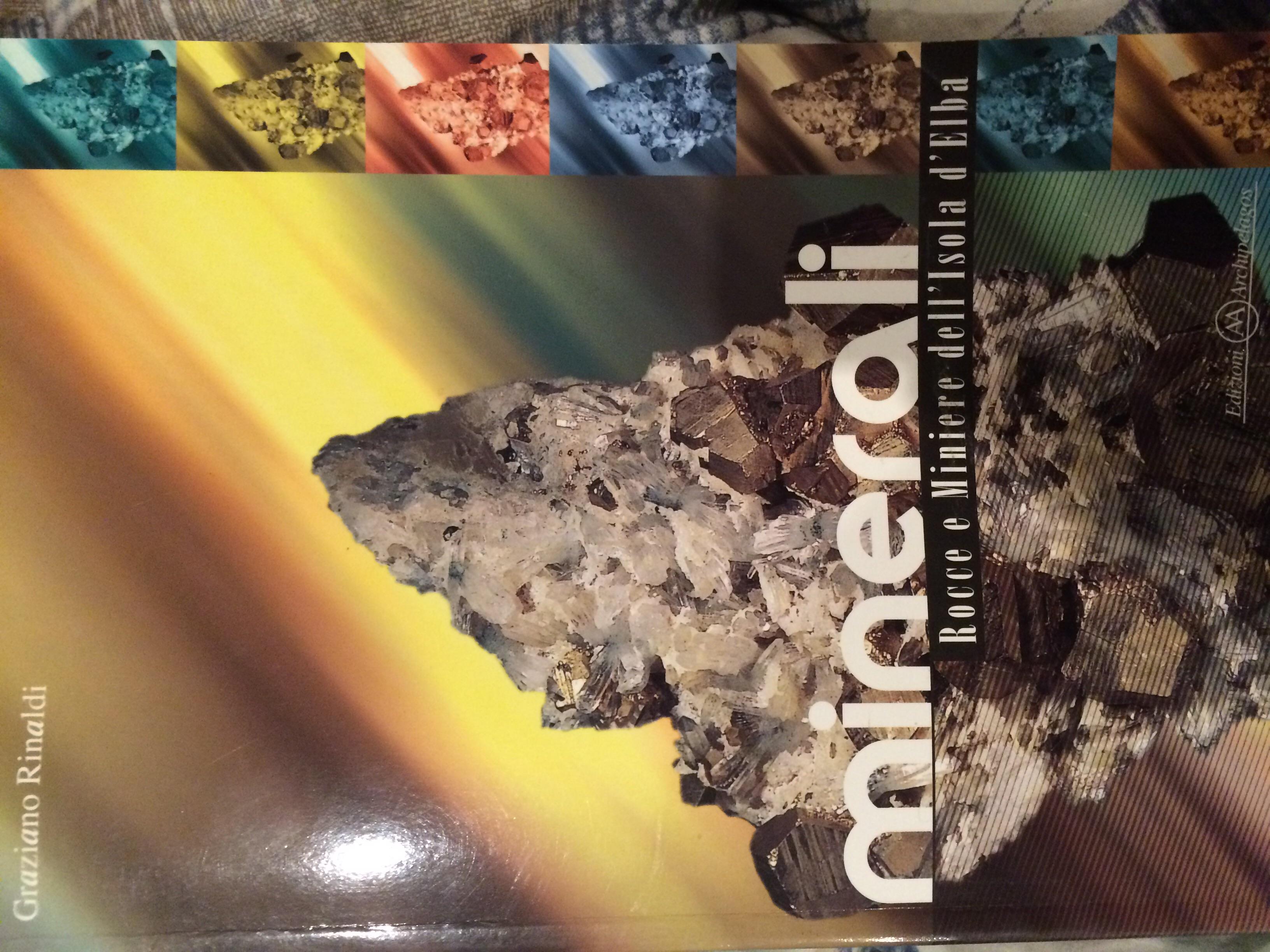 Minerali rocce e miniere dell'Isola d'Elba