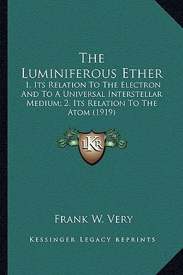 The Luminiferous Eth...