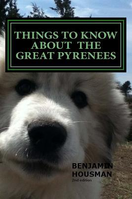 Things to Know About the Great Pyrenees