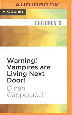 Warning! Vampires Are Living Next Door!