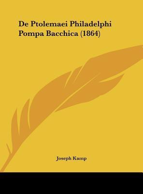 de Ptolemaei Philadelphi Pompa Bacchica (1864)