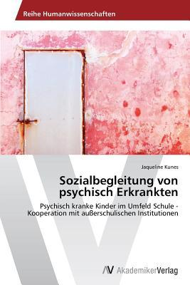Sozialbegleitung von psychisch Erkrankten