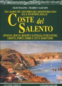 Nel mare più azzurro del Mediterraneo alla scoperta delle coste del Salento