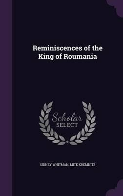 Reminiscences of the King of Roumania