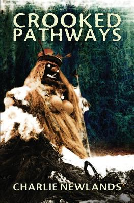 Crooked Pathways
