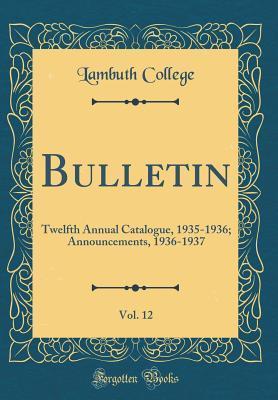 Bulletin, Vol. 12