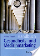 Handbuch Gesundheits- und Medizinmarketing