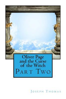 Oliver Page and the Curse of the Witch
