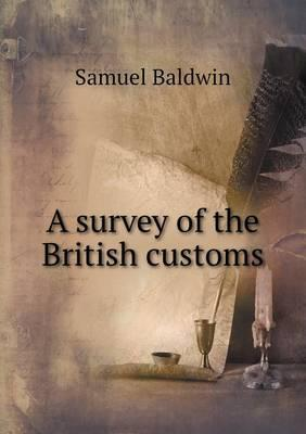 A Survey of the British Customs