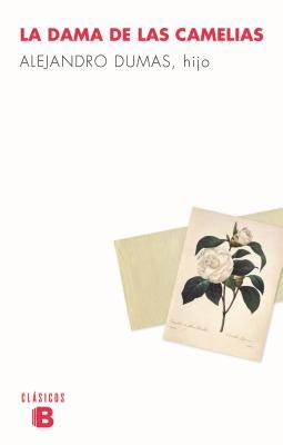 La dama de las camellias / The Lady of the Camellias