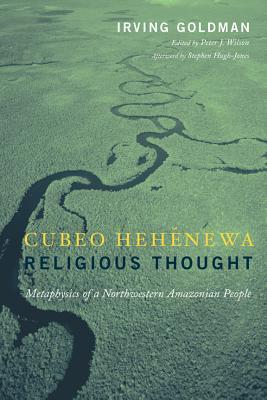 Cubeo Hehenewa Religious Thought
