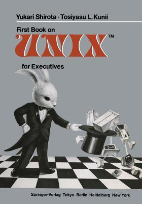 First Book on UnixTM for Executives
