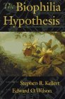 The Biophilia Hypoth...