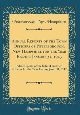 Annual Reports of the Town Officers of Peterborough, New Hampshire for the Year Ending January 31, 1943