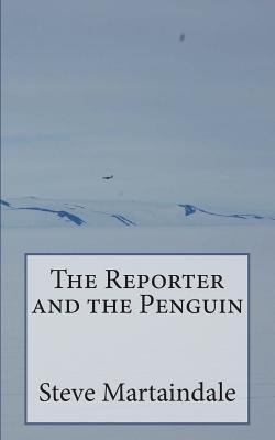 The Reporter and the Penguin
