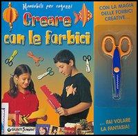 Creare con le forbici