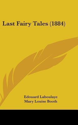 Last Fairy Tales (1884)