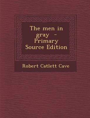 The Men in Gray