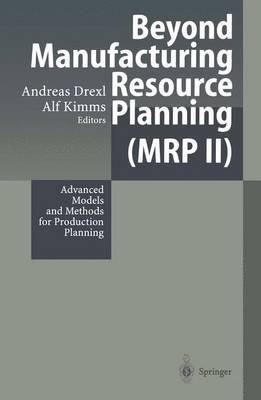 Beyond Manufacturing Resource Planning Mrp II