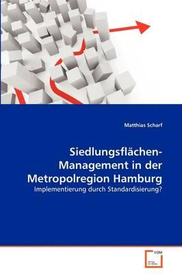 Siedlungsflächen- Management in der Metropolregion Hamburg