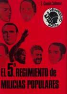 El 5 ̊[i. e. Quinto] Regimiento de Milicias Populares