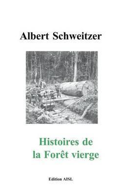 Histories de la Forêt vierge