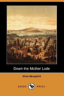 Down the Mother Lode (Dodo Press)
