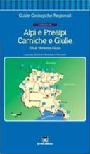 Guida geologica Alpi, Prealpi Carniche e Giulie