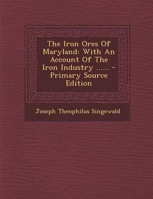 The Iron Ores of Maryland