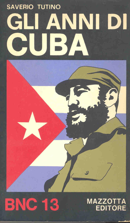 Gli anni di Cuba