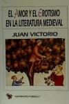 El amor y el erotismo en la literatura medieval