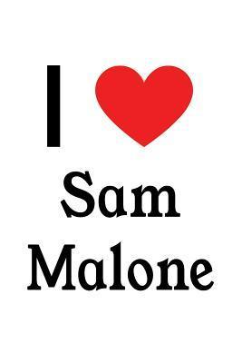 I Love Sam Malone