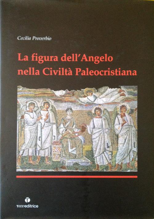 La figura dell'angelo nella civiltà paleocristiana