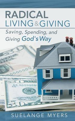 Radical Living and Giving