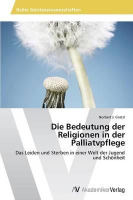 Die Bedeutung der Religionen in der Palliatvpflege