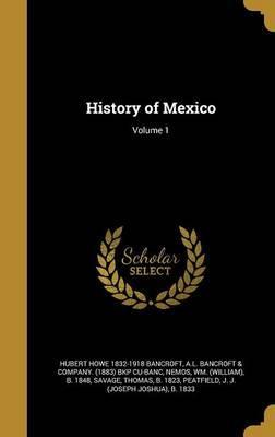 HIST OF MEXICO V01