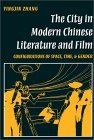 The City in Modern Chinese Literature & Film