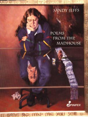 Poems From The Madhouse