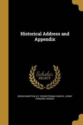 HISTORICAL ADDRESS & APPENDIX