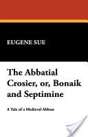 The Abbatial Crosier...