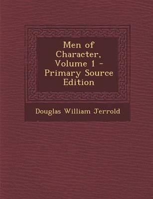 Men of Character, Volume 1