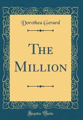 The Million (Classic Reprint)