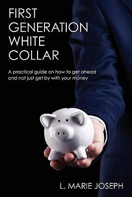 First Generation White Collar