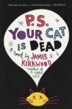 PS Your Cat is Dead