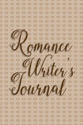 Writer's Notebook Romance Writer's Journal Light Brown