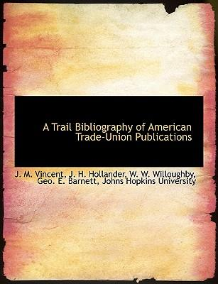 A Trail Bibliography...