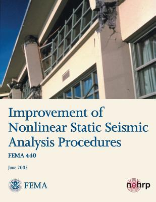 Improvement of Nonlinear Static Seismic Analysis Procedures