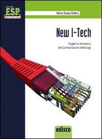 New i-tech. English for information and communication technology. Con e-book. Con espansione online. Per gli Ist. tecnici e professionali